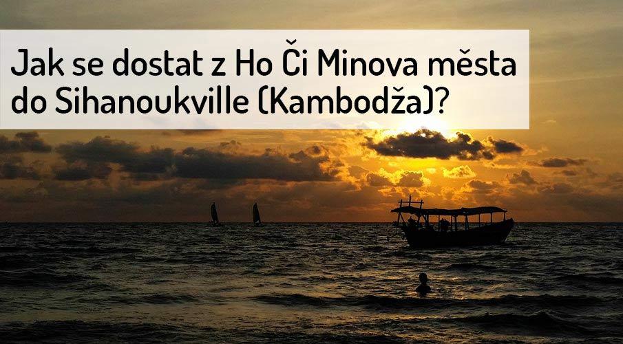 z-ho-ci-minova-mesta-do-sihanoukville-kambodza