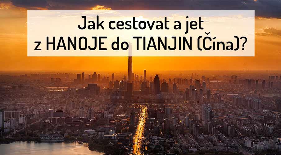 hanoj-tianjin-cina