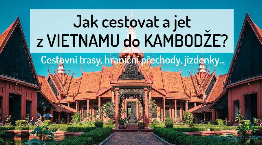 cestovani-vietnam-kambodza